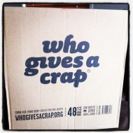 Do you give a crap?