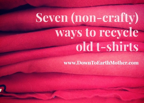 how to recycle old t shirts