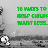 Teaching kids how to want less