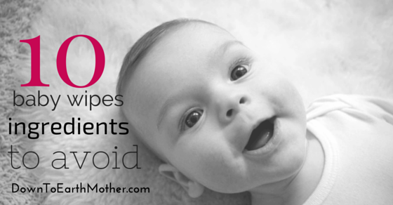 baby wipes ingredients to avoid
